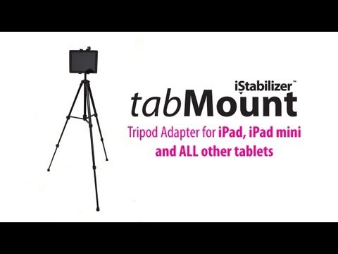 tabMount - Tripod Adapter for iPad and iPad mini