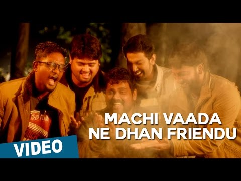 Machi Vaada Ne Dhan Friendu Song Promo Video