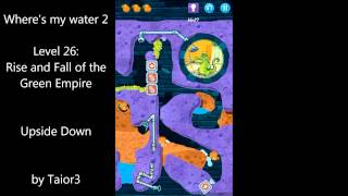 Where's My Water 2 Level 26 Rise And Fall Of The Green