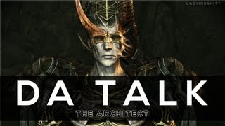 DA Talk: The Architect (The Calling, Darkspawn, and role for Inquisition)