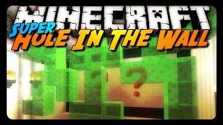 Minecraft: SUPER HOLE IN THE WALL! (Mini-Game)