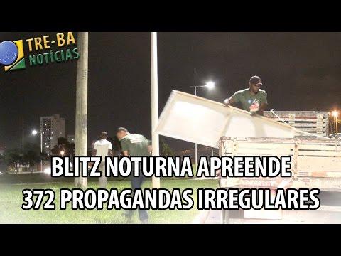 TRE-BA Notícias: Blitz noturna apreende 372 propagandas irregulares