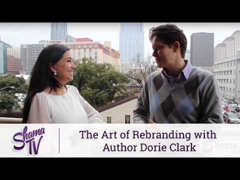 ShamaTV: The Art of Rebranding with Author Dorie Clark