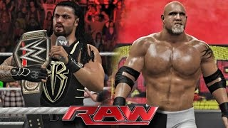WWE RAW 2K16  - Goldberg Returns and Attack Roman Reigns - 6/20/16 ( WWE 2K16 PC Mods )