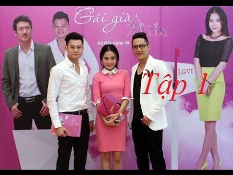 Phim Gai gia xi tin  tap 1 2 3 4 5 6 7 8 9 phim Việt Nam HOT   phim gái già xì tin