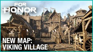 FOR HONOR - New Map: Viking Village