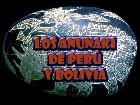 LOS ANUNAKIS DE PERÚ Y BOLIVIA