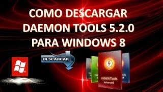 Como Descargar Daemon Tools Pro 5.2.0.0348 Para Windows 8