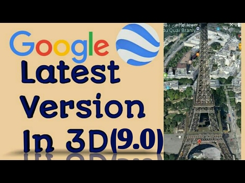 |New Feature|Google Earth in 3D Latest Update(9.0)  Detailed Review - Google's best Update Ever