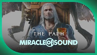 Miracle of Sound - Witcher Song - The Path