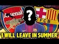 LEAKED Arsenal Player CONFIRMS Exit I Will Sign For Barcelona In The Summer Transfer Talk