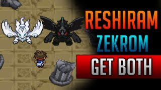 How & Where To Catch/get Reshiram & Zekrom BOTH In
