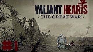 Valiant Hearts: The Great War - Walkthrough - Part 1 (PC) [HD]