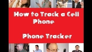 How To Track A Cell Phone / Cell Phone Tracker