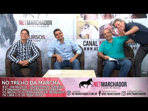 #37 - NO TRILHO DA MARCHA - 04/06/2018 -  Convidados Dr. Bernardo de Lima e o Dr. Reno Roldi