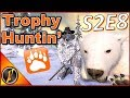Let's Go Trophy Huntin' | S2E8 | theHunter Classic 2018