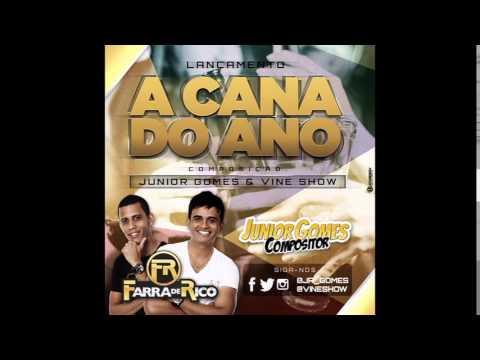 FARRA DE RICO - A CANA DO ANO