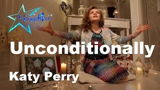 Katy Perry Unconditionally Cover By 10 Year Old