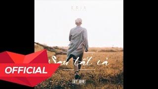 MONSTAR (ERIK) - 'SAU TẤT CẢ' (Official Audio)