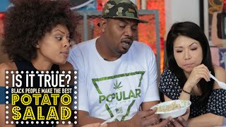 Black People Make The Best Potato Salad? - Is It True