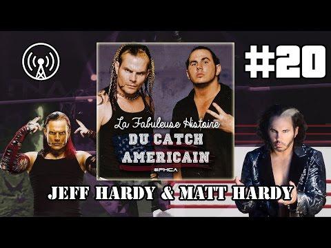 Jeff Hardy et Matt Hardy - La Fabuleuse Histoire du Catch
