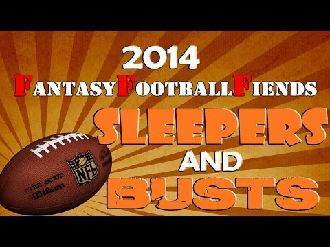 2014 Fantasy Football Sleepers & Busts || #FantasyFootball Fiends