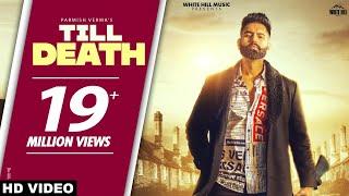 Till Death Parmish Verma Video HD Download New Video HD
