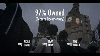 97% Owned - Monetary Reform documentary - Directors Cut