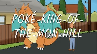 Pokemon meets King of the Hill