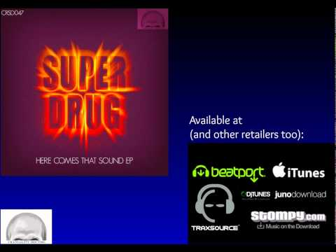 Super Drug - Get On Up (Original Mix)
