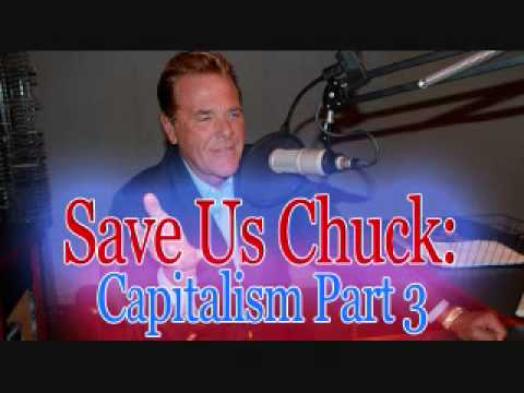 Save Us Chuck - Capitalism (Part 3)