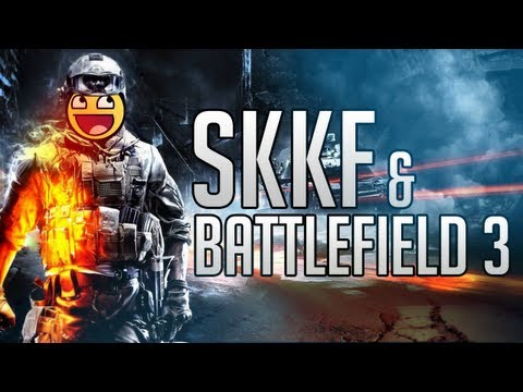 Battlefield 3 & skkf: zmartwychwstanie