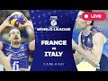 France v Italy Group 1 2017 FIVB Volleyball World League