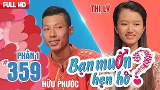 Cặp đôi HỌC CHUNG TRƯỜNG bất ngờ nhận ra nhau khi đi hẹn hò | Hữu Phước - Phạm Thị Lý | BMHH 359 😱