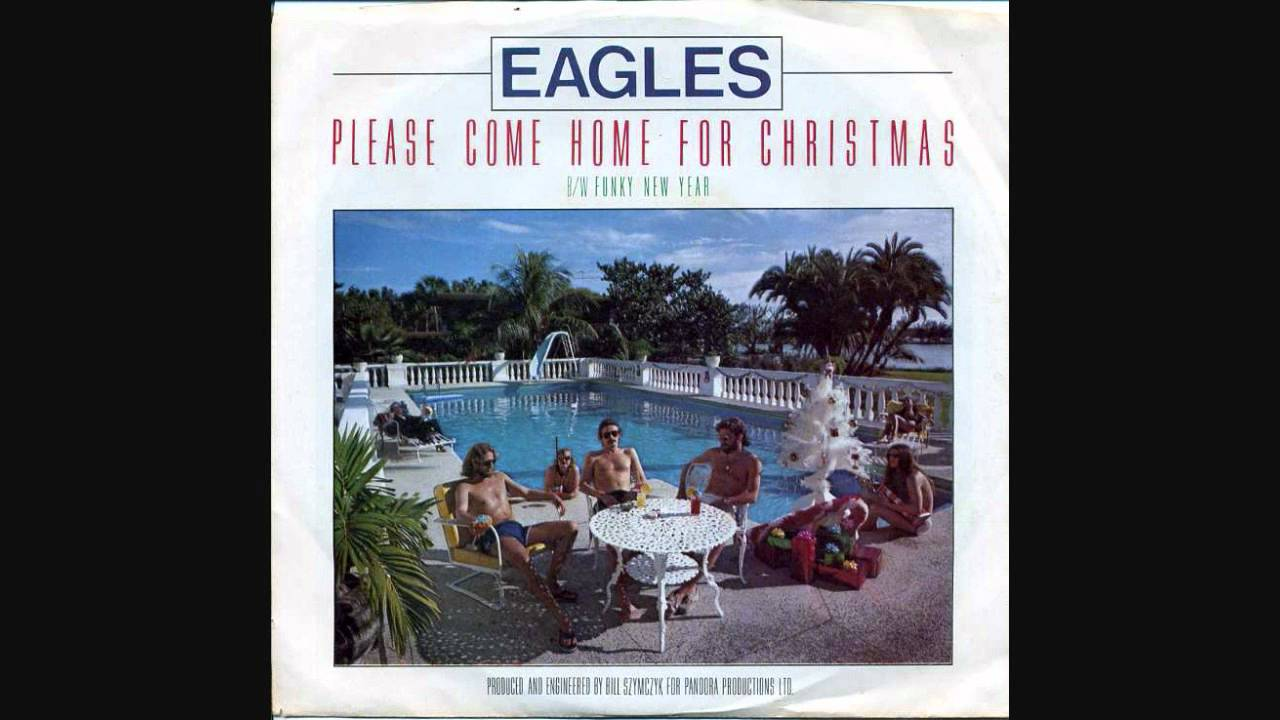 The Eagles-Please Come Home for Christmas - YouTube