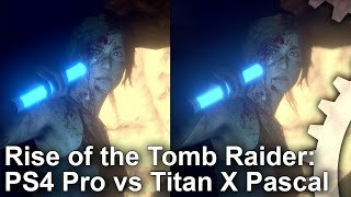 Rise of the Tomb Raider - PS4 Pro vs PC Graphics Comparison