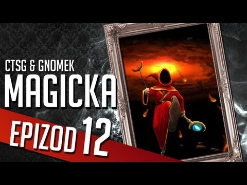 Magicka - Chapter 12 (CTSG87 &amp; Gamenomia)
