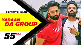 Yaaran Da Group   Dilpreet Dhillon   Parmish Verma   Narinder Batth   Desi Crew   Speed Records