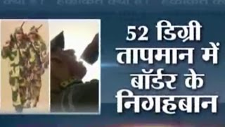 Haqikat Kya Hai: The Truth Behind Forces guarding Indo-Pak border in 52 degree