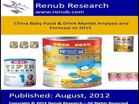 China Baby Food & Drink Market Analysis and Forecast to 2015 (www.renub.com)