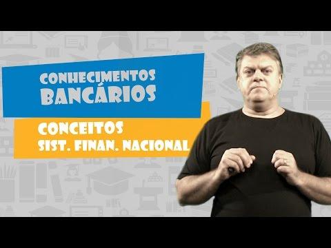 Conhecimentos Bancários - Conceitos Sistema Financeiro Nacional - Vídeo Aula Concurso 2014