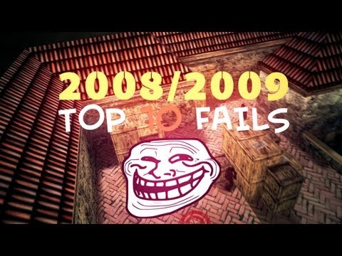 TOP10 FAILS 2008/2009 YEAR Counter-Strike 1.6