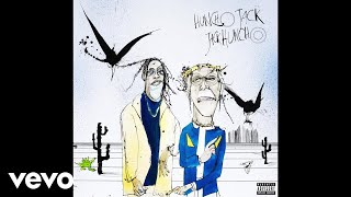 HUNCHO JACK, Travis Scott, Quavo - Black & Chinese (Audio)