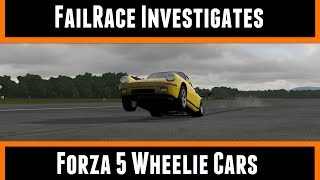 FailRace Investigate Forza 5 Wheelie Cars