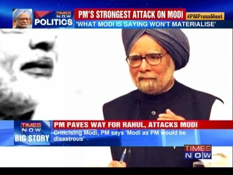 'Narendra Modi as PM would be disastrous' Prime Minister Manmohan Singh
