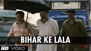 Bihar Ke Lala Song | Gangs of Wasseypur | Manoj Bajpai - YouTube
