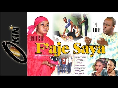 Faje Saya (Part 1) - Yoruba Movie