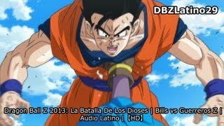 Dragon Ball Z 2013: La Batalla De Los Dioses Bills Vs