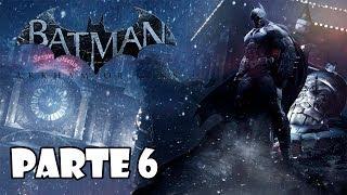 Batman Arkham Origins Gameplay Walkthrough Parte 6