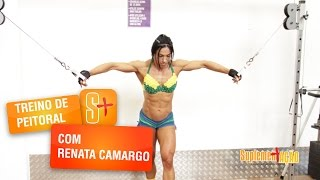 Treino de Peitoral com Renata Camargo